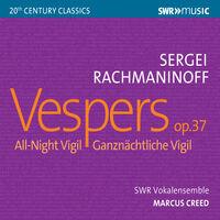 Swr Vokalensemble - Vespers 37 All Night Vigil