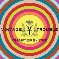 Vintage Trouble - Chapter Ii: Ep Ii (Gate)