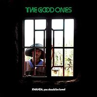 The Good Ones - Rwanda, You Should Be Loved [LP]