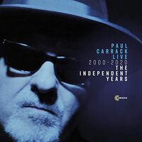 Paul Carrack - Live 2000 - 2020 The Independent Years
