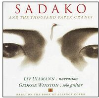 George Winston - Sadako and the Thousand Paper Cranes (Original Soundtrack)