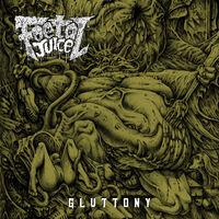 Foetal Juice - Gluttony