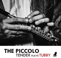 Tenderlonious - Piccolo: Tender Plays Tubby (Uk)