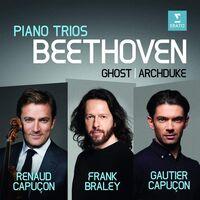 Renaud Capucon / Capucon,Gautier / Braley,Frank - Beethoven: Trios The Ghost Archduke [Digipak]