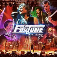Fortune - Gun's Still Smokin' Live