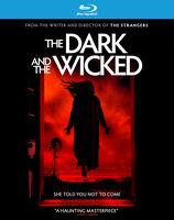 Dark and the Wicked - The Dark and the Wicked