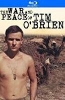 War & Peace of Tim O'Brien - The War and Peace of Tim O'Brien