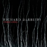 Ricahrd Barbieri - Under A Spell