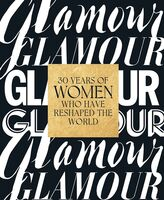 Glamour Magazine / Anna Moeslin  / Barry,Samantha - Glamour 30 Years Of Women Who Have Reshaped The