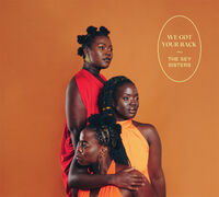 Sey Sisters - We Got Your Back (Spa)