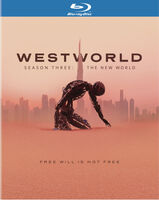 Westworld: Season Three - the New World - Westworld: Season Three - The New World