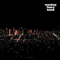 Mackey Feary Band - Mackey Feary Band (Swirl Vinyl) [Colored Vinyl]