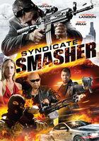 Syndicate Smasher - Syndicate Smasher / (Mod)