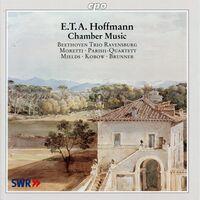 E.T.A. HOFFMANN - Chamber Works
