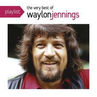 Waylon Jennings - Playlist: Very Best of