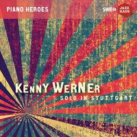 Kenny Werner - Solo in Stuttgart (Live)
