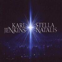Karl Jenkins - Stella Natalis (Uk)