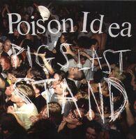 Poison Idea - Pig's Last Stand (W/Dvd)