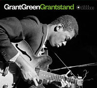 Grant Green - Grantstand / First Stand / Grant Street / The Latin Beat