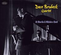 The Dave Brubeck Quartet - At Oberlin & Wilshire-Ebell [Digipak]