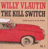 Willy Vlautin / Delines - Kill Switch