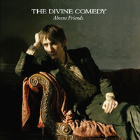 Divine Comedy - Absent Friends [Reissue]