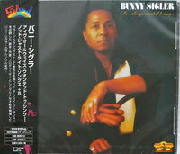 Bunny Sigler - I've Always Wanted To Sing... Not Just Write Songs + 5 (2020 Remaster)