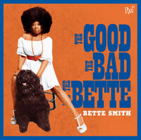 Bette Smith - Good The Bad The Bette