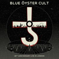 Blue Oyster Cult - 45th Anniversary: Live In London [2LP]