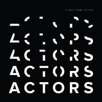 Actors - It Will Come To You [Clear Vinyl]