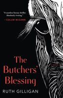 Gilligan, Ruth - The Butchers' Blessing