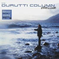 Durutti Column - Rebellion [140-Gram Blue Colored Vinyl]
