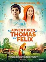 Adventures of Thomas and Felix - The Adventures of Thomas and Felix