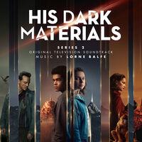 Lorne Balfe - His Dark Materials: Series 2 (Original Television Soundtrack)