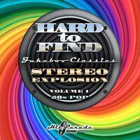 Hard To Find Jukebox: Stereo Explosion 1 50s / Var - Hard To Find Jukebox: Stereo Explosion 1 50s / Var