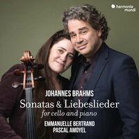 Emmanuelle Bertrand  / Amoyel,Pascal - Brahms: Cello Sonatas Nos. 1 & 2
