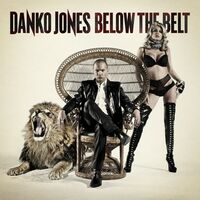 Danko Jones - Below the Belt *