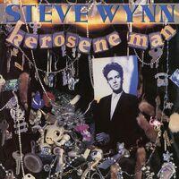 Steve Wynn - Kerosene Man: Deluxe