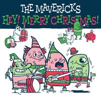 The Mavericks - Hey! Merry Christmas! [LP]