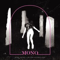 Mono - Before The Past - Live From Electrical Audio [Indie Exclusive Limited Edition Crystal Clear W/ Pink Smoke LP]