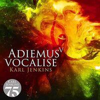 Karl Jenkins - Adiemus V: Vocalise (Uk)