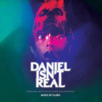 Clark - Daniel Isn't Real (Original Motion Picture Soundtrack)