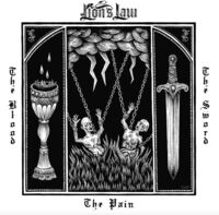 Lions Law - Pain, The Blood, And The Sword