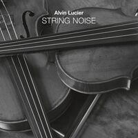 Alvin Lucier - String Noise (2pk)