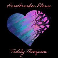 Teddy Thompson - Heartbreaker Please [LP]