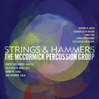 McCormick Percussion Group - Strings & Hammers