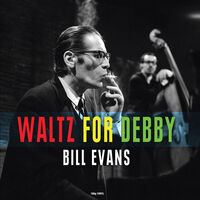 Bill Evans - Waltz For Debby [Import LP]