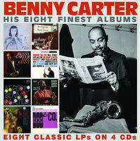 Benny Carter - His Eight Finest Albums