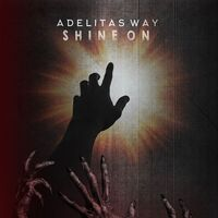 Adelitas Way - Shine On