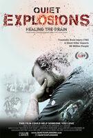 Quiet Explosions: Healing the Brain - Quiet Explosions: Healing The Brain